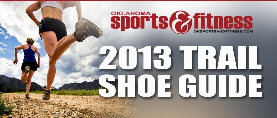 f3239bdf3 2013 Trail Shoe Guide   Oklahoma Sports and Fitness Magazine   New ...